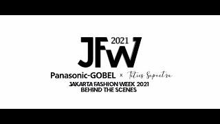 Panasonic-GOBEL x Tities Sapoetra at Jakarta Fashion Week 2021!✨