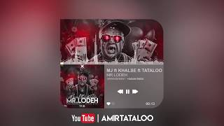 Amir Tataloo Feat Sohrab MJ & Sepehr Khalse- Mr Lodeh(امیر تتلو و سهراب ام جی و سپهر خلسه-مستر لوده)
