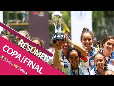 RESUMEN - Pachuca Campeón Copa de la LIGA MX Femenil 2017