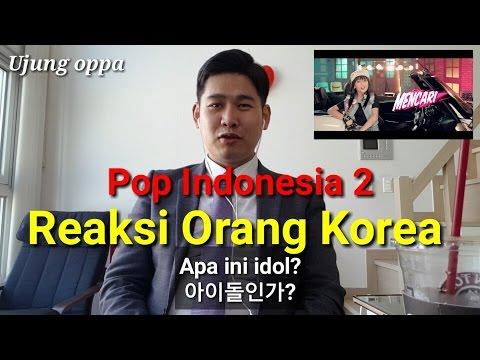 Reaksi Orang Korea Mendengarkan Lagu Indonesia || POP Indonesia 2