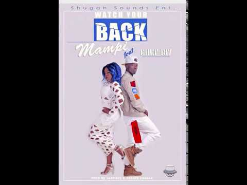 Mampi Feat Chef - Watch your Back (Official Audio) 2017