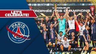 LET'S CELEBRATE!  TROPHEE DES CHAMPIONS 2019