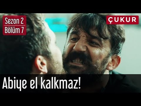 Çukur 2.Sezon 7.Bölüm - Abiye El Kalkmaz!