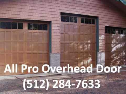 Garage Door Supplier In Austin All Pro Overhead 512 284 7633
