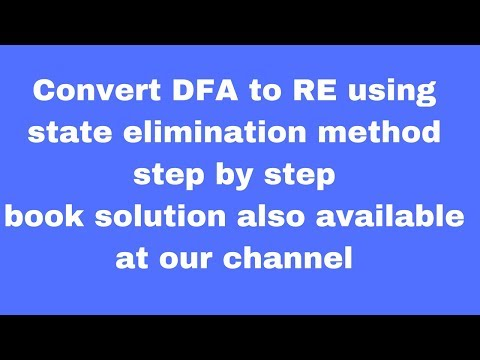 how to convert finite automata to regular expression using state elimination method step by step