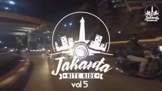 Jakarta Nite Ride (official) vol 5