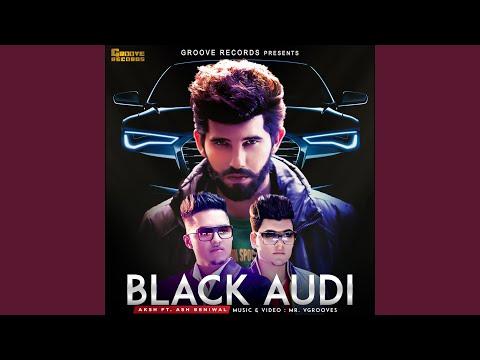 Black Audi (feat. Aksh, Ash Beniwal)