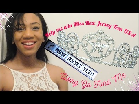 Help Me Fundraise For Miss New Jersey Teen USA 2017- Journey to the Crown Ep#1