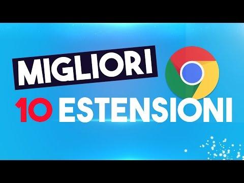 10 ESTENSIONI che DEVI ASSOLUTAMENTE AVERE su Google Chrome! [ITA]