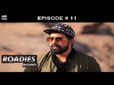 Roadies Rising - Episode 11 - Neha furious with her gang!