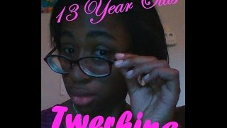 13 Year Olds Twerking Part 1 L Camila Truth