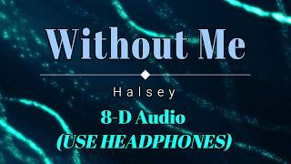 Without Me 8d Audio