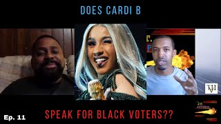 Why is Cardi b chosen to represent black voters? | The J.T. Effect