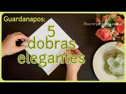 5 dobraduras elegantes de guardanapos para o seu jantar