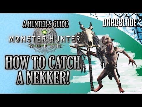 How to Catch a Nekker : Monster Hunter World