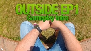 Let's Play: Outside - Episode 1 - Gameplay Intro