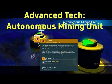 Advanced Tech: Autonomous Mining Unit In No Man's Sky: Next!