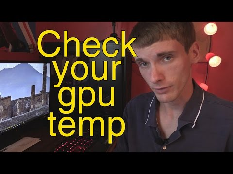 How to check your graphics card temperature - OVERHEATING GPU