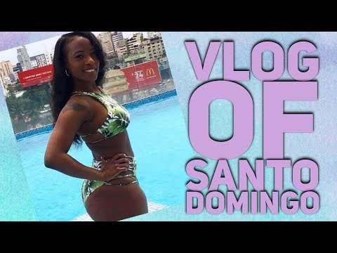 Dominican Republic VLOG | Santo Domingo