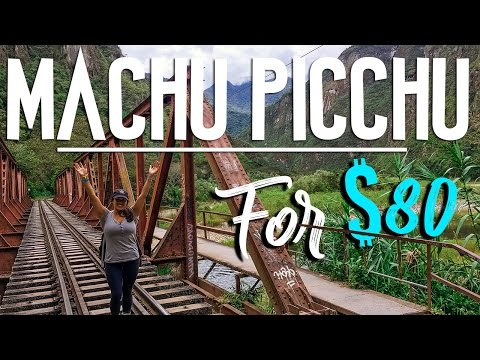 VISIT MACHU PICCHU CHEAP - $80 // CUSCO, PERU