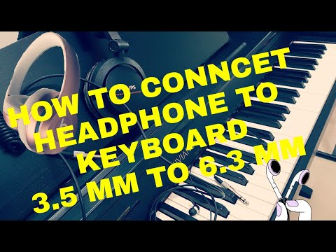 How to connet headphones to KEYBOARD or Digital Piano
