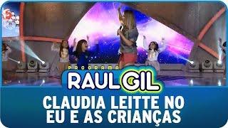 Programa Raul Gil (24/05/15) - Claudia Leitte no Eu e As Crianças