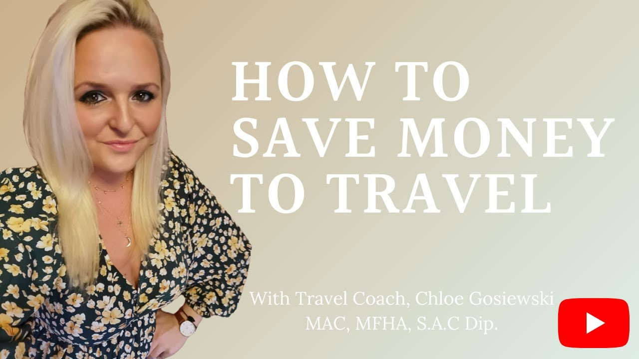 How to save money for travel in 6 easy steps