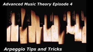 Advanced Music Theory Made Easy For Trance/EDM Episode 4: Arpeggios programming Tips and Tricks