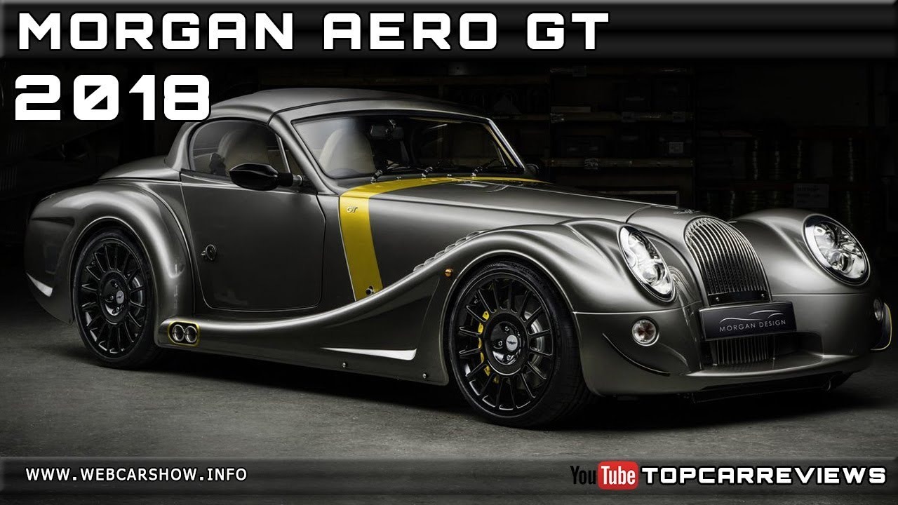 2018 Morgan Aero Gt Review Rendered Price Specs Release Date Youtube