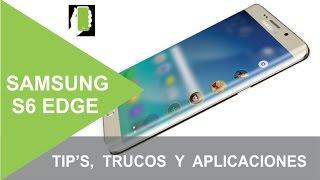 SAMSUNG GALAXY S6 EDGE Tips, Trucos Y Aplicaciones Recomendadas Para ANDROID HD