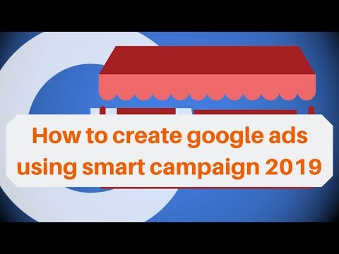 How to create google ads using smart campaign 2019   Digital Marketing Tutorial thumbnail