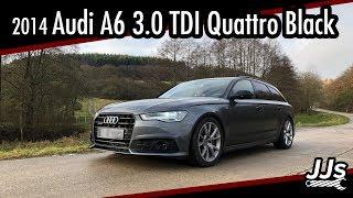 Test/Review 2014 Audi C7 A6 3.0 TDI Quattro Avant Black - Der alte König der Autobahn//JJsGarage