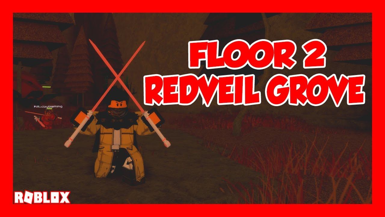 SWORDBURST 2 FLOOR 2! | REDVEIL GROVE | ROBLOX | iBeMaine ...