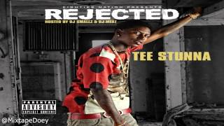 Tee Stunna - Rejected ( Full Mixtape ) (+ Download Link )