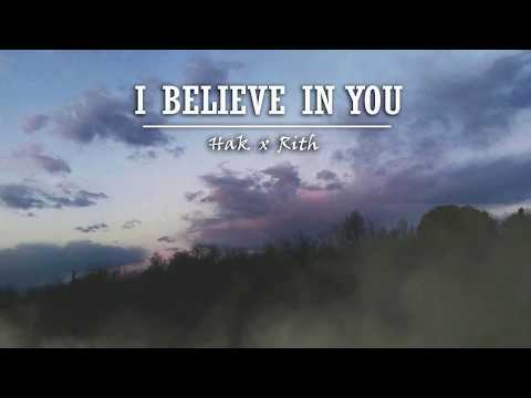 Hak x Rith - I believe in you (Official Audio)