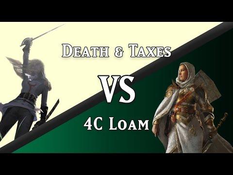 4C Loam vs. Death & Taxes (Legacy)