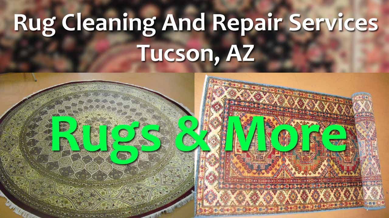 Rug Cleaning And Repair Services Tucson Az