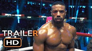 CREED 2 Official Trailer 2 (2018) Michael B. Jordan, Sylvester Stallone Boxing Movie HD