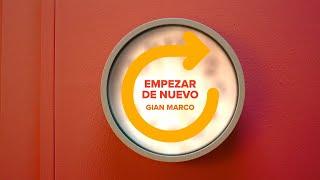 Смотреть клип Gian Marco - Empezar De Nuevo