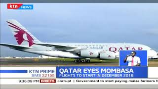 Qatar is set to start direct flights to Kenya's Moi international airport in Mombasa