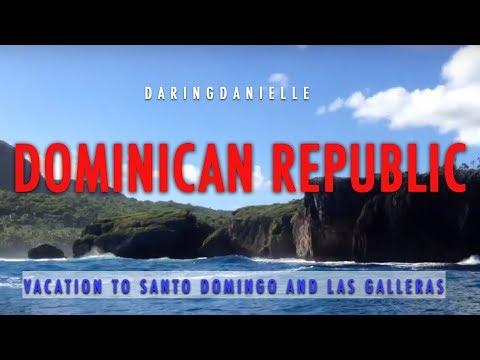 Dominican Republic Travel Vacation - Santo Domingo and Las Galleras