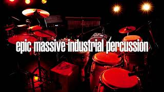 Epic Massive Industrial Percussion - Royalty Free Music