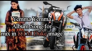 Yamma yamma album song for ktm duke photo mix