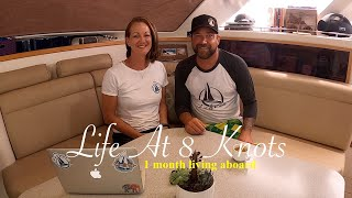 1 Month Living Aboard Sailing Catamaran Lost Cat - Life at 8 Knots - Cruising the East Coast Ep. 1