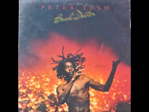 Peter Tosh - Bush Doctor [Long Version]