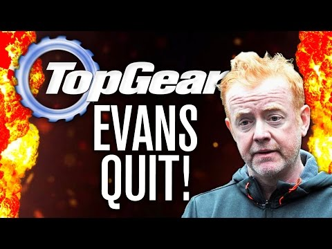 CHRIS EVANS QUIT TOP GEAR?!