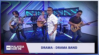 Drama - Drama Band | MHI (19 Mac 2019)