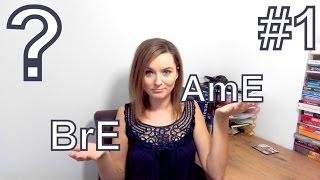 Czym różni się BrE od AmE #1