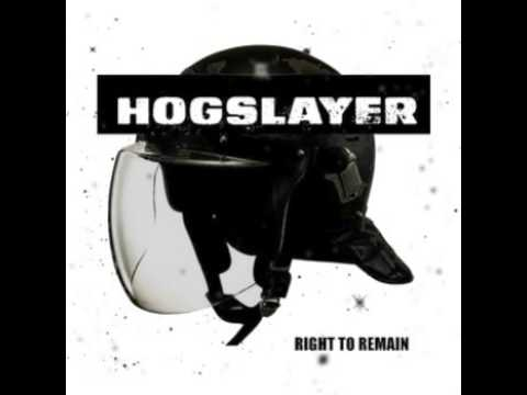 Hogslayer - Right To Remain