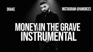 "Drake ""Money in The Grave"" ft. Rick Ross Instrumental Prod. by Dices *FREE DL*"